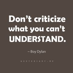 Don't criticize what you dont understand. Seriously. Just be quiet about things you don't understand, anything else makes you sound dumb.