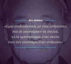 !!!! All Quotes, Greek Quotes, Book Quotes, Thoughts And Feelings, Deep Thoughts, Bill Murray, True Stories, Are You Happy, Favorite Quotes