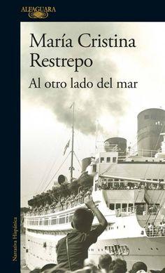 Al otro lado del mar - María Cristina Restrepo. Histórica (290) SR