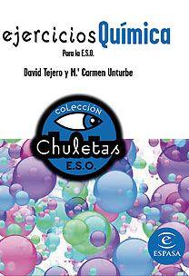 Tejero, David. Ejercicios de química para la E.S.O. Madrid : Espasa, 2009