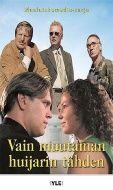 Vain muutaman huijarin tähden   (DVD) 9,95e