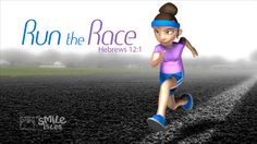 """""""Let us throw off everything that hinders and the sin that so easily entangles. And let us run with perseverance the race marked out for us..."""" Hebrews 12:1"""