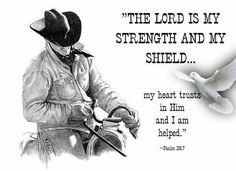Illustration about A pencil drawing of a cowboy with a bible verse from the Psalms. Illustration of realism, strong, farm - 13745907 Western Quotes, Rodeo Quotes, Cowboy Quotes, Country Girl Quotes, Horse Quotes, Country Life, Texas Quotes, Cowboy Prayer, Cowboy Poetry