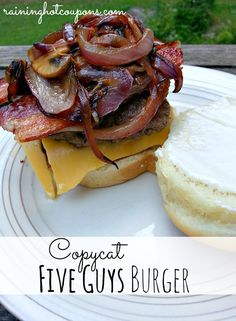 Copycat Five Guys Burgers Recipe -1 lb ground beef salt pepper 6 slices bacon 1 C mushrooms, sliced 1 C onion, diced 1 T butter 4 slices American cheese 2 hamburger buns Mayo, mustard, ketchup, etc