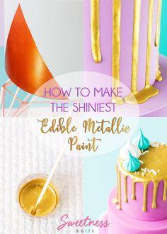 How to Make the Shiniest Edible Metallic Paint ~ Sweetness & Bite