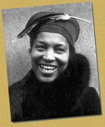 """Zora Neale """"Hurston became the most successful and most significant black woman writer of the first half of the 20th century. Over a career that spanned more than 30 years, she published four novels, two books of folklore, an autobiography, numerous short stories, and several essays, articles and plays."""""""