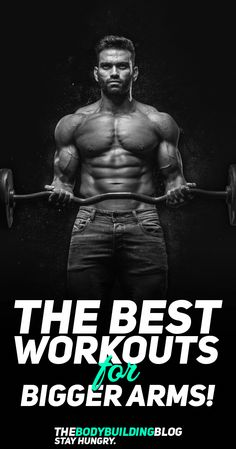 3cca4176f2 Find out what are The Best Biceps Workouts for Bigger Arms!  fitness  gym