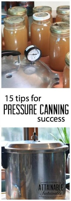 Pressure canning can seem intimidating when you are just learning how to preserve food. Follow these tips and you'll be well on your way to confidently using your pressure canner.: