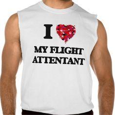 I Love My Flight Attentant Sleeveless Tee Tank Tops