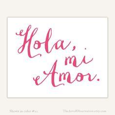 Hola mi Amor Spanish Print typography Love