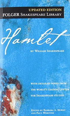 Hamlet ( Folger Library Shakespeare) by William Shakespeare https://www.amazon.com/dp/074347712X/ref=cm_sw_r_pi_dp_U_x_yf5lAbY6ES6XF