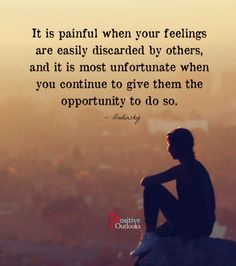 When People Disregard Your Feelings | Positive Outlooks Blog