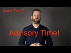 Quick Tips #7: Advisory Time, Not Just for High School! Learn why an advisory can be extremely beneficial to elementary and middle schools too!