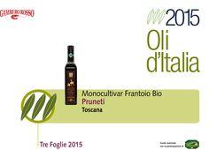 Tre Foglie Gambero Rosso 2015, Monocultivar Frantoio Bio Pruneti