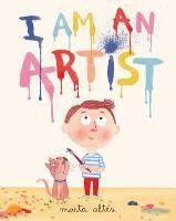 Bücher: I Am an Artist! von Marta Altes