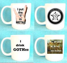 I put the T in metal/Goth mug Badly made by CreativeIntervention