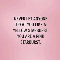 """""""Pink Starburst  #true #quote #iamapinkstarburst"""""""
