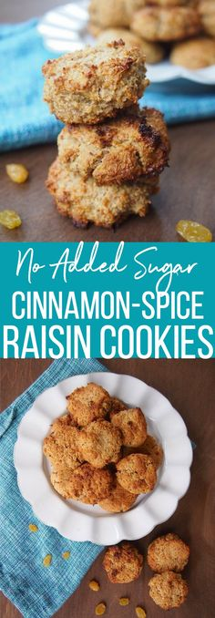 No Added Sugar Cinnamon Raisin Spice Cookies