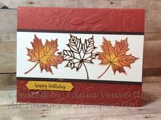 Stampin' Up! Colorful Seasons Emboss Resist Leaves with Copper Embossing Powder Fall Cards, Holiday Cards, Christmas Cards, Card Making Tips, Making Ideas, Happpy Birthday, Leaf Cards, Stamping Up Cards, Rubber Stamping