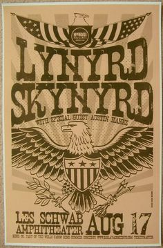 Lynyrd Skynyrd (Aug at Les Schwab Amphitheater, Bend, OR) classic rock concert poster Tour Posters, Band Posters, Music Posters, Vintage Concert Posters, Vintage Posters, Rock N Roll Music, Rock And Roll, Heavy Metal, Lynyrd Skynyrd