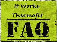 It Works Thermofit FAQ | What is the recommended dosage?