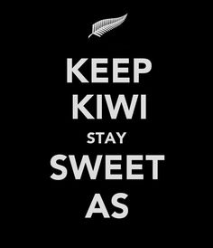 "yup everything is ""sweet as"" when you are a kiwi :) Nz All Blacks, Long White Cloud, New Zealand Houses, Nz Art, Kiwiana, All Things New, Wisdom, Layout, Sayings"