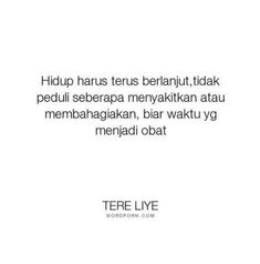 New quotes indonesia rindu tere liye 18 Ideas Quotes Rindu, Tumblr Quotes, Truth Quotes, People Quotes, Mood Quotes, Happy Quotes, Positive Quotes, Motivational Quotes, Funny Quotes