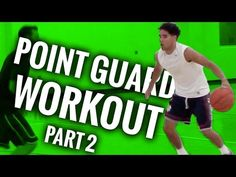 Basketball Workout For Point Guards Part 2 - YouTube