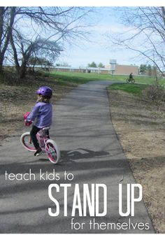 teaching kids to stand up for themselves: what to say, what to do, and how to do it correctly | #weteach