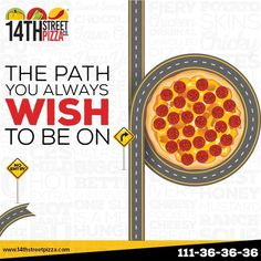The path you always wish to be on! ;) #14thStreetPizza #OriginallyYours #NewLook  Call Now 111-36-36-36 or Visit www.14thstreetpizza.com