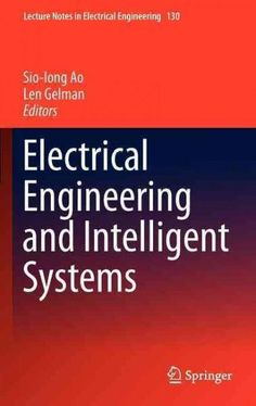 Electrical Engineering and Intelligent Systems                                                                                                                                                                                 More