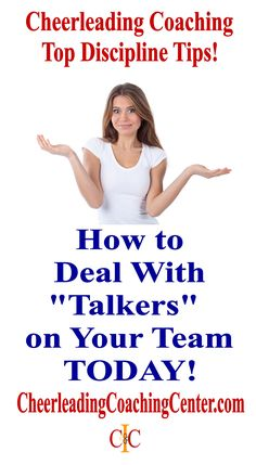 "Are you a cheerleading coach and  would love some discipline solutions for your team?  Check out this post on the Cheerleading Coaching Center and learn top tips to work with ""talkers""on your team!  CheerleadingCoachingCenter.com"