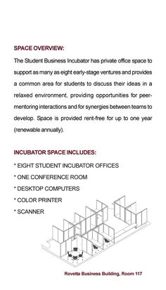 We provide admitted students with controlled access to the student accelerator facility and to shared computing and communications resources. As part of the accelerator, students are also able to access critical professional resources that student‐led ventures may require.