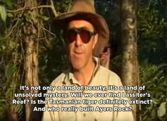 17 Important Aussie Lessons According to Russell Coight Funny Memes, Hilarious, Jokes, Russell Coight, Aussie Memes, Australia Funny, Tasmanian Tiger, Scary Places, Ancient Aliens