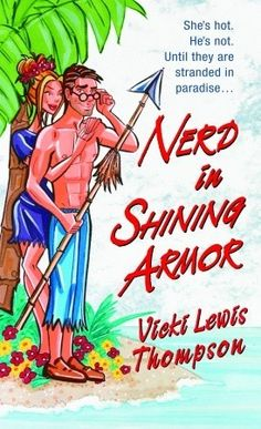 Nerd in Shining Armor (Nerds, #1). I love the Nerds series!
