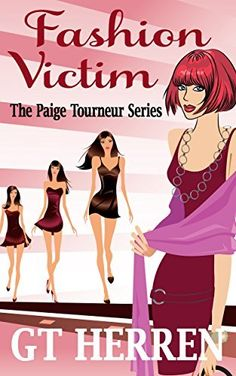 Fashion Victim (#1 in the Paige Tourneur Missing Husband Series) (A Paige Tourneur Mystery), http://www.amazon.com/dp/B00AI4GGOW/ref=cm_sw_r_pi_awdm_HgQsub1S1J1XV