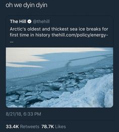 oh yeah i guess climate change isn't real *insert a rant here* Save Our Earth, Save The Planet, Dankest Memes, Funny Memes, The More You Know, Faith In Humanity, Global Warming, Social Justice, Change The World