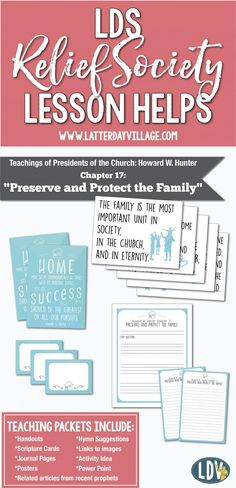 """LDS Relief Society lesson helps for Howard W. Hunter Ch.17: """"Preserve and Protect the Family"""" - www.LatterdayVillage.com"""