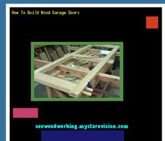 How To Build Wood Garage Doors 081930 - Woodworking Plans and Projects!