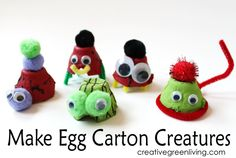 make recycled egg carton monster with your kids and let thier imaginstions run wild. There are so many different ways you can combine pom-poms, googley eyes and pipe cleaners!