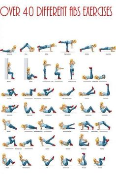 Over 40 Different Abs Exercises! Don't tell me there isn't at least 3 on here you can't do! There's something for EVERYONE!