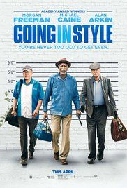 Going in Style 2017  ~~~Desperate to pay the bills and come through for their loved ones, three lifelong pals risk it all by embarking on a daring bid to knock off the very bank that absconded with their money.  ~~~~HEY ITS A GREAT STORY WITH BRILLIANT ACTORS WITH A HEARTFELT ENDING!!!