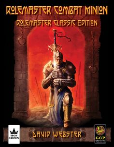 Rolemaster Combat Minion - Rolemaster Classic License. e-support package from Iron Crown Enterprises.