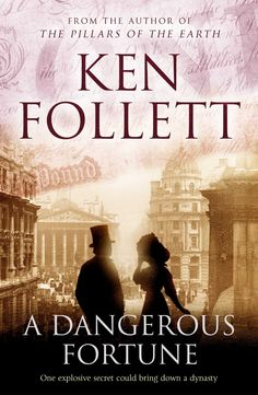 """Read """"A Dangerous Fortune"""" by Ken Follett available from Rakuten Kobo. By the the Pilasters are one of the world's greatest banking families, with connections that reach from the City . I Love Books, Great Books, Books To Read, My Books, Reading Lists, Book Lists, Reading Books, Ken Follett, Historical Fiction Books"""
