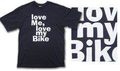 Joe's exclusives - Love me, love my bike t-shirt - with FREE UK POSTAG – Joe's Store