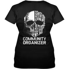 COMMUNITY ORGANIZER Skull Job #gift #ideas #Popular #Everything #Videos #Shop #Animals #pets #Architecture #Art #Cars #motorcycles #Celebrities #DIY #crafts #Design #Education #Entertainment #Food #drink #Gardening #Geek #Hair #beauty #Health #fitness #History #Holidays #events #Home decor #Humor #Illustrations #posters #Kids #parenting #Men #Outdoors #Photography #Products #Quotes #Science #nature #Sports #Tattoos #Technology #Travel #Weddings #Women