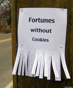 "Open List For The Most Creative & Funny ""tear-one-off"" Flyers Funny Fortunes, Fortune Cookie Quotes, Employee Morale, Staff Morale, Take What You Need, Office Humor, Staff Appreciation, Nerd, Guerrilla"