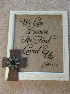 Recycled window pane or picture frame. Could be used with so many different quotes! Cute Picture Frames, Picture Frame Crafts, Door Picture, Picture Frames With Quotes, Vintage Windows, Old Windows, Antique Windows, Vintage Doors, Antique Doors