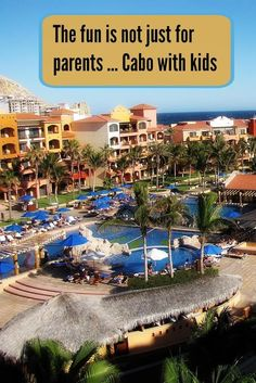 Tips for Traveling to Cabo San Lucas with Kids