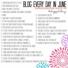 Could be a photo blog. . .  Blog Every Day in June 2013 Blog Challenge 30 Day Blog Challenge Be Happy Challenge